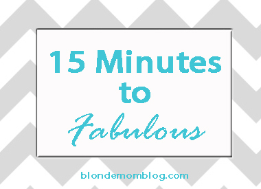 Fifteen-Minutes-to-Fabulous
