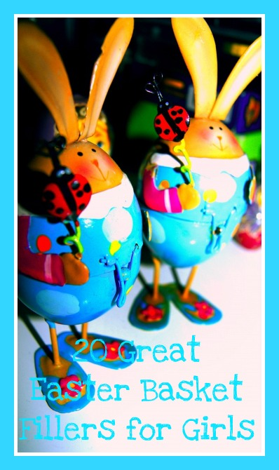 Easter Basker Filler Ideas for Girls