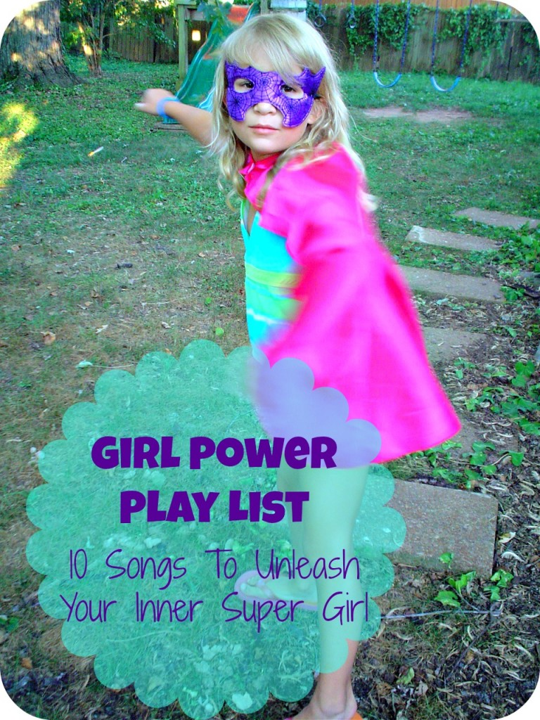 Girl Power Songs Play List