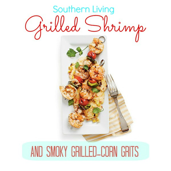 Grilled Shrimp Grits Southern Living Recipe