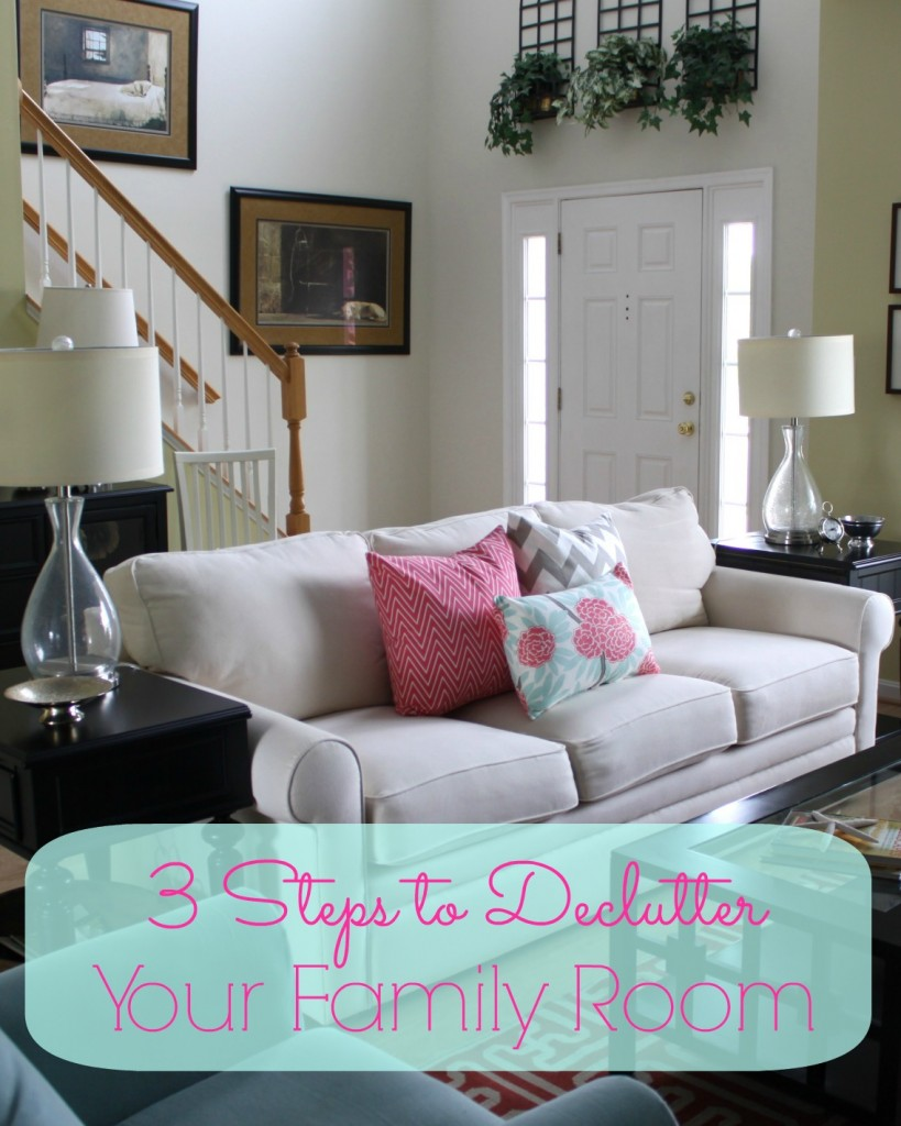 simple steps to declutter a family room