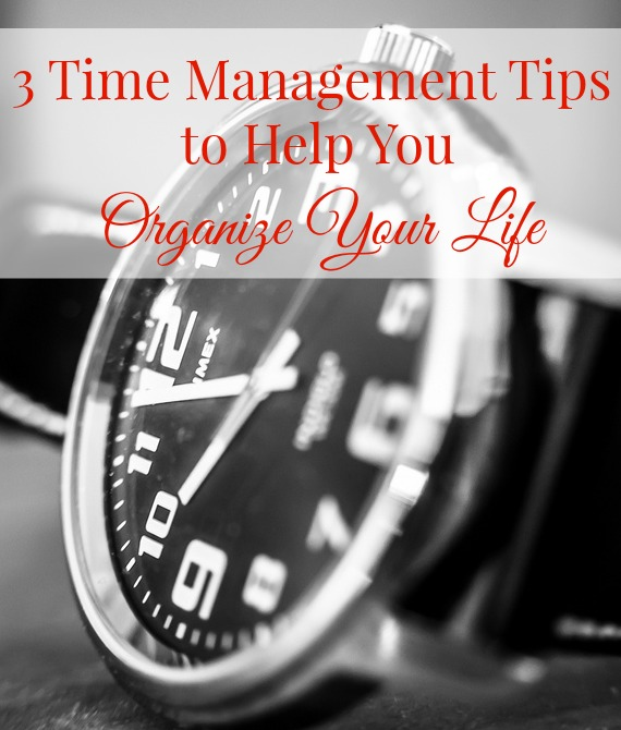 Time Management Tips Organizing