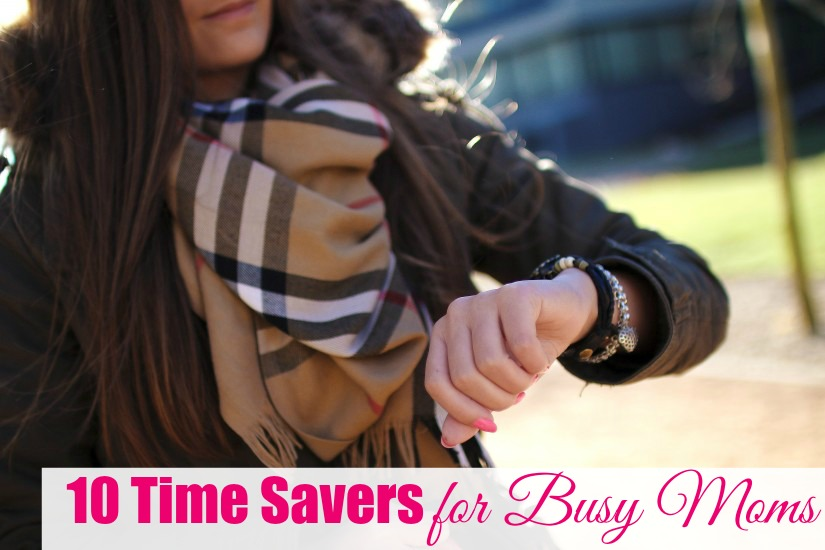 Time Saving Tips for Moms