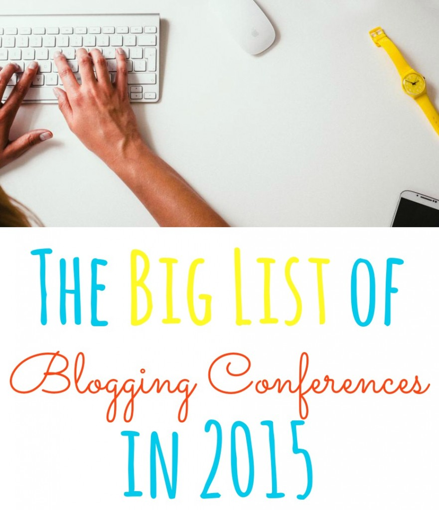 big list of blogging conferences