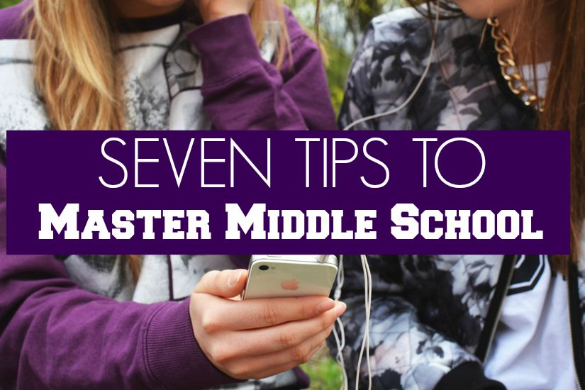 Middle School Tips