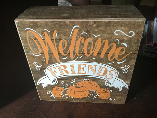 Welcome Friends Sign