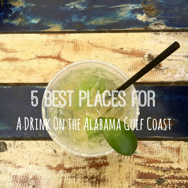 5 Best Places for a Drink on the Alabama Gulf Coast